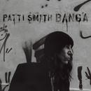 Banga/Patti Smith