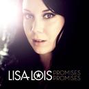 Promises Promises/Lisa Lois