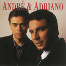Andre & Adriano/André & Adriano