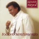 Todo O Sentimento/Agnaldo Rayol
