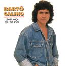 Lembranca De Nos Dois/Barto Galeno