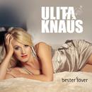 Bester Lover/Ulita Knaus