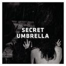 Secret Umbrella/Secret Umbrella