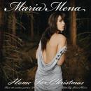 Home For Christmas/Maria Mena