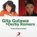 Cinta Takkan Salah/Gita Gutawa & Derby Romero