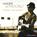 Anak Jalanan/Sandhy Sondoro
