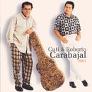 2003/Cuti & Roberto Carabajal