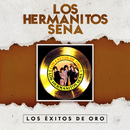 Los Exitos De Oro/Hermanitos Sena