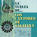 La  Vuelta De .../Los Cantores De Salavina