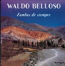 Zambas de Siempre/Waldo Belloso