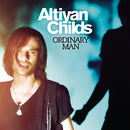Ordinary Man/Altiyan Childs