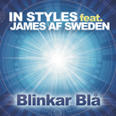Blinkar blå feat.James Af Sweden/In Styles