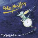 Tabaluga und die Zeichen der Zeit/Peter Maffay