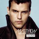 Trash/Matthew Raymond-Barker