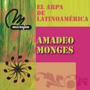 El Arpa De Latinoamerica/Amadeo Monges