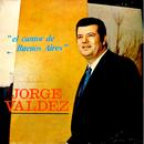 El Cantor De Buenos Aires/Jorge Valdez