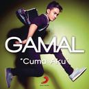 Cuma Aku/Gamaliél