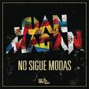 No Sigue Modas/Juan Magan