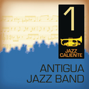 Jazz Caliente: Antigua Jazz Band 1/Antigua Jazz Band
