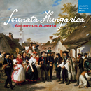 Serenata Hungarica/Accentus Austria