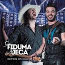 Depois da Chuva (Ao Vivo)/Fiduma & Jeca