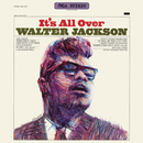 It's All Over/Walter Jackson
