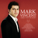 Songs From The Heart/Mark Vincent