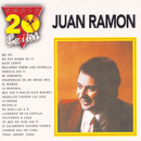 Serie 20 Exitos Juan Ramon/Juan Ramón