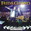 Lendas e Mistérios/Fred & Gustavo