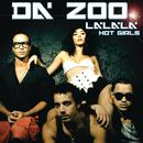 La La La (Hot Girls) (English Version)/Da' Zoo