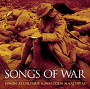 Songs of War/Simon Keenlyside