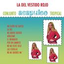 La Del Vestido Rojo/Acapulco Tropical