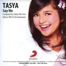 Say No/Tasya