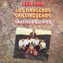 Leo Dan Cronología - Santiago Querido (1980)/Leo Dan - Los Manseros Santiagueños
