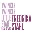 Twinkle Twinkle Little Star (Data Remix)/Fredrika Stahl