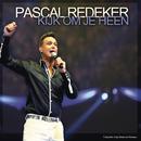 Kijk Om Je Heen/Pascal Redeker