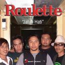 Jatuh Hati/Roulette
