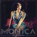 Until It's Gone/Monica