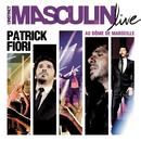 L'instinct masculin (Live)/Patrick Fiori