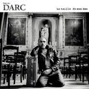 La Taille De Mon Ame/Daniel Darc