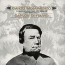 Canto Monumento - A La Memoria Del Brigadier General José María Paz/Carlos Di Fulvio