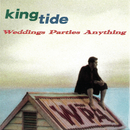 King Tide/Weddings Parties Anything