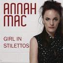 Girl in Stilettos/Annah Mac