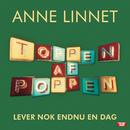 Lever Nok Endnu En Dag/Anne Linnet