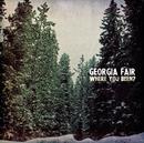 Where You Been?/Georgia Fair