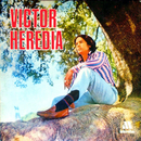 Víctor Heredia/Victor Heredia