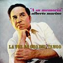 A Su Memoria - La Voz de Oro del Tango/Alberto Marino