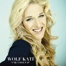 Vár a holnap/Kati Wolf