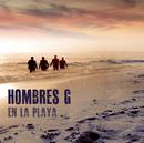 En La Playa/Hombres G
