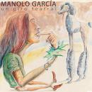 Un Giro Teatral/Manolo Garcia